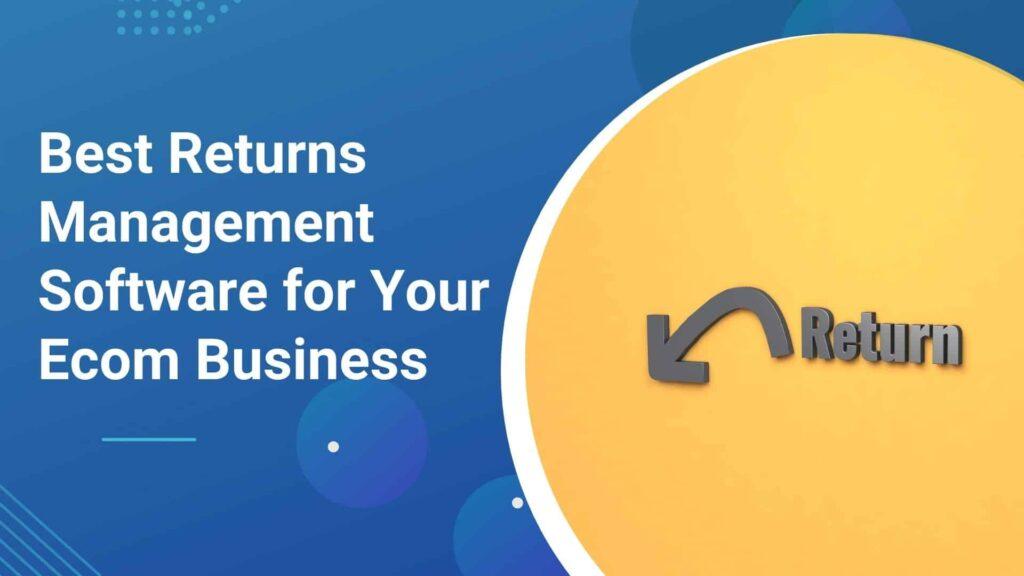 best-returns-management-software-feature-image