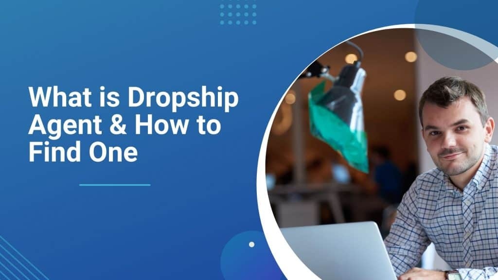 what-is-a-dropshipping-agent-feature-image