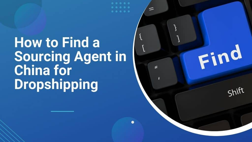 how-to-find-sourcing-agent-in-china